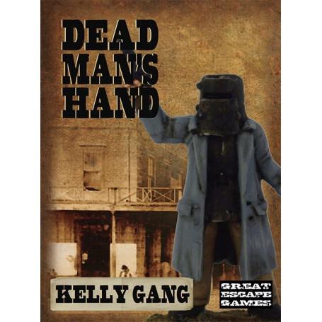 Kelly Gang, Dead Man's hand