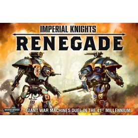 Imperial Knights: Renegade, Chevaliers Imperiaux, pour Warhammer 40K, par Games Workshop