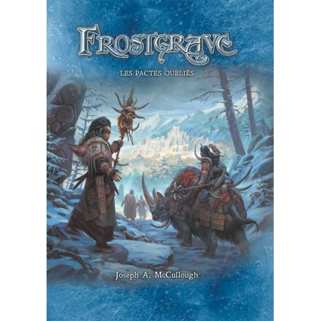 Frostgrave: Les Pactes Oubliés