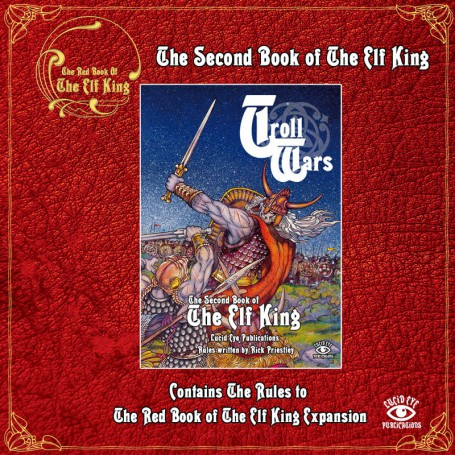 The Second Book of The Elf King Troll Wars Rules