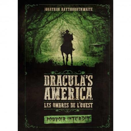 Dracula's America, Pouvoirs Interdits