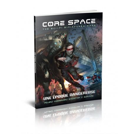 Core Space - Une Époque Dangereuse (FR)