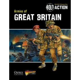Armies Of Great Britain, Bolt Action (En Anglais)