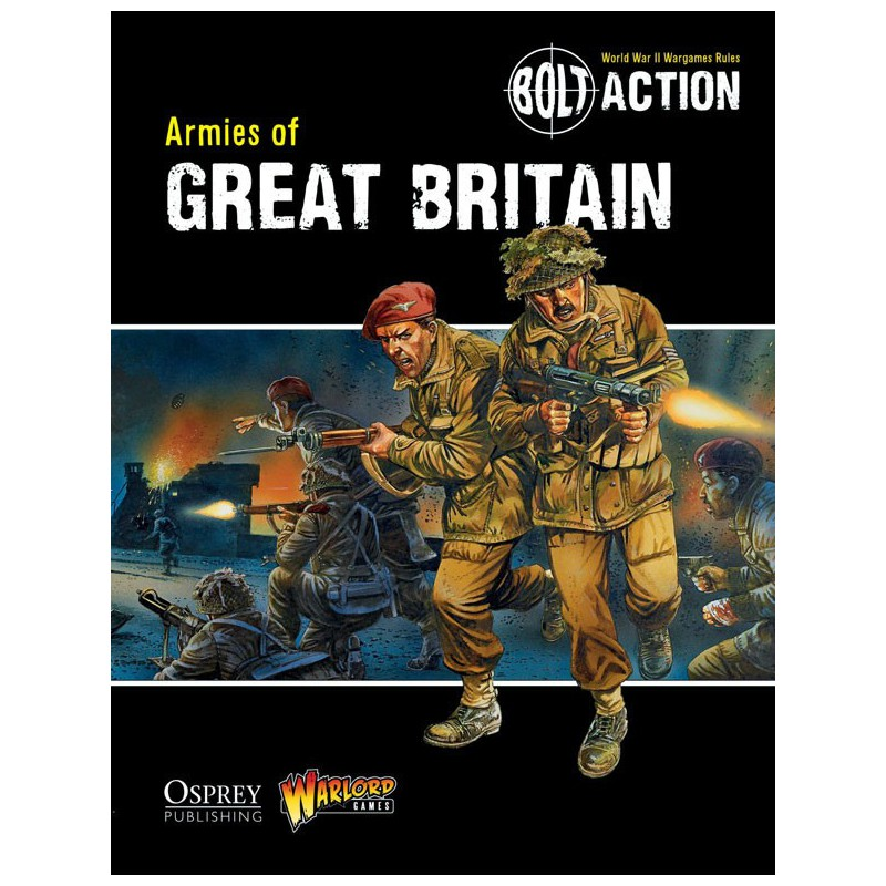 Armies of Great Britain, Bolt Action (En Anglais)