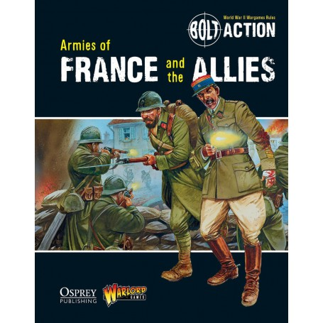 Armies of France and the Allies, Bolt Action (En Anglais)
